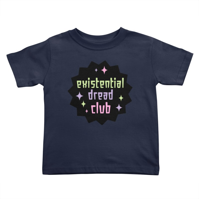 Existential Dread Kids Toddler T-Shirt by kathudsonart's Artist Shop