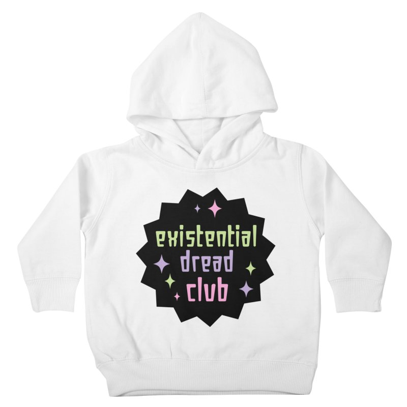 Existential Dread Kids Toddler Pullover Hoody by kathudsonart's Artist Shop
