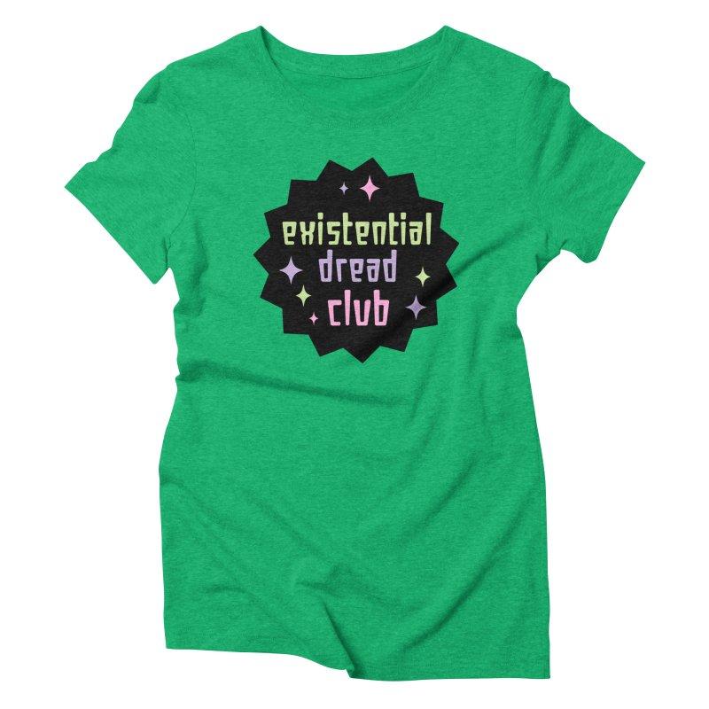 Existential Dread Women's Triblend T-Shirt by kathudsonart's Artist Shop