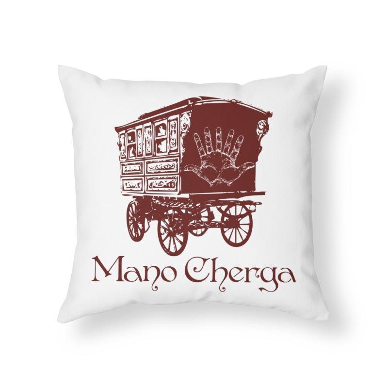 The Mano Cherga Band Home Throw Pillow by Katia Goa's Artist Shop