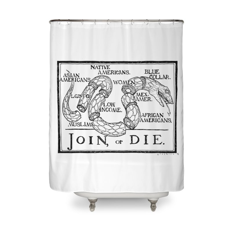 Join, or Die Home Shower Curtain by Katiecrimespree's Ye Olde Shirt Shoppe