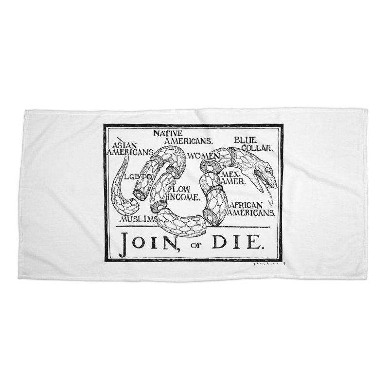 Join, or Die Accessories Beach Towel by Katiecrimespree's Ye Olde Shirt Shoppe