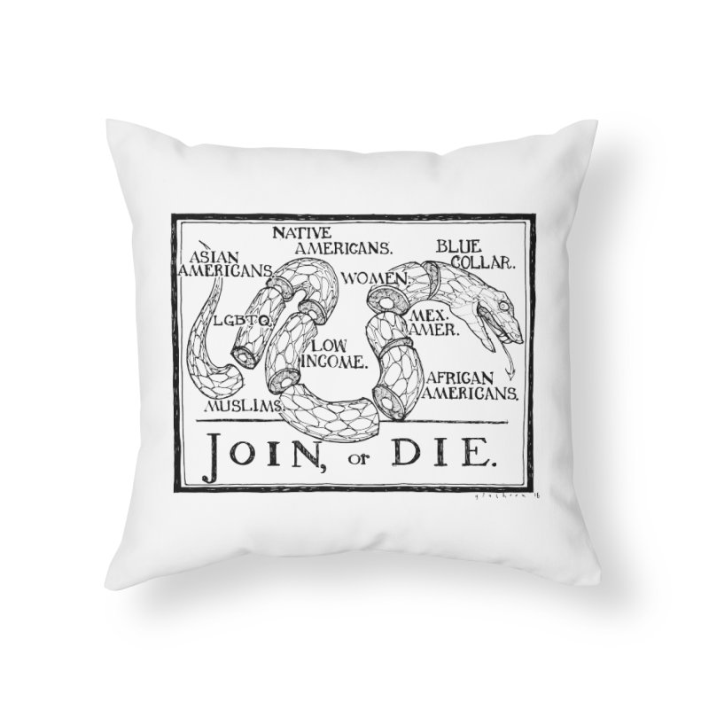 Join, or Die Home Throw Pillow by Katiecrimespree's Ye Olde Shirt Shoppe