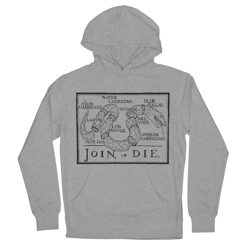 Join, or Die Men's Pullover Hoody by Katiecrimespree's Ye Olde Shirt Shoppe