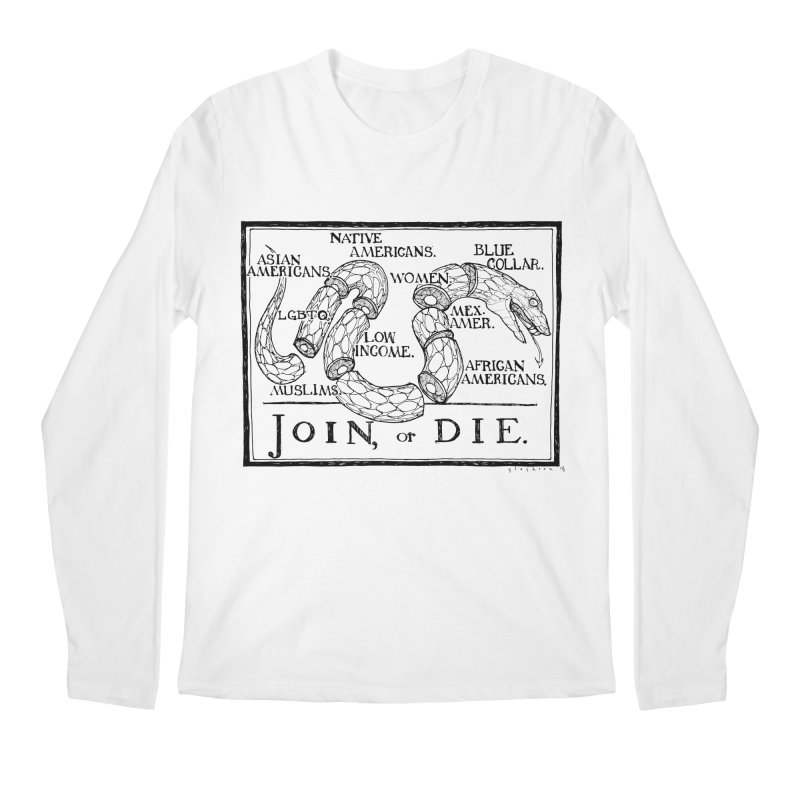Join, or Die Men's Longsleeve T-Shirt by Katiecrimespree's Ye Olde Shirt Shoppe