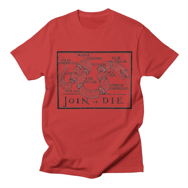 Join, or Die Women's Unisex T-Shirt by Katiecrimespree's Ye Olde Shirt Shoppe
