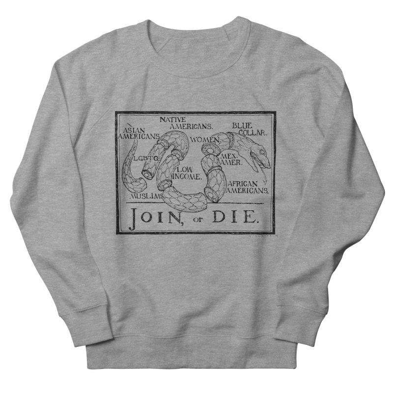 Join, or Die Men's Sweatshirt by Katiecrimespree's Ye Olde Shirt Shoppe