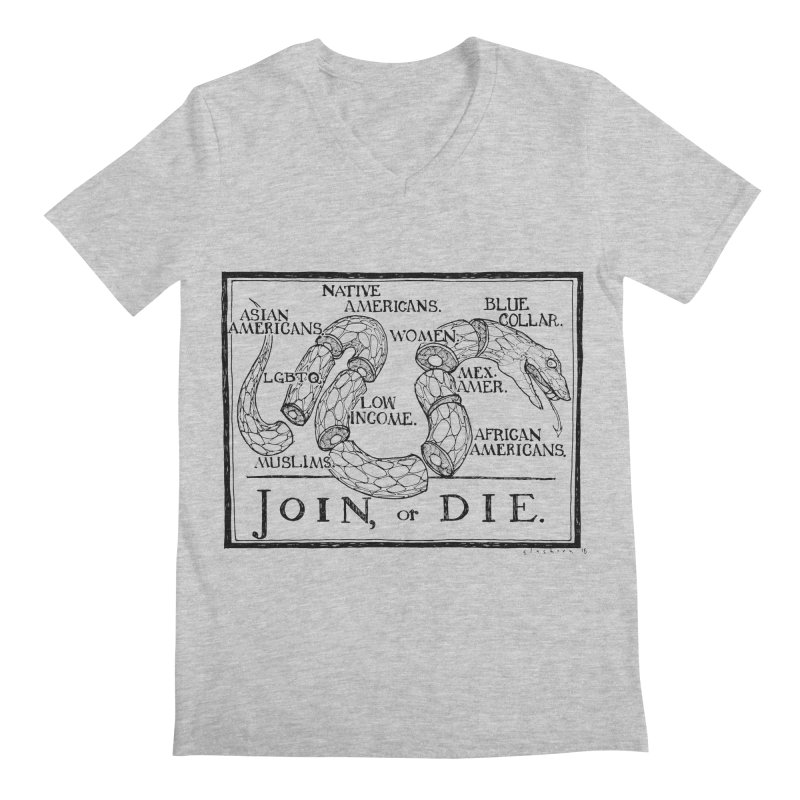 Join, or Die Men's V-Neck by Katiecrimespree's Ye Olde Shirt Shoppe