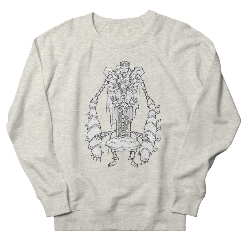 Your Throne. Women's French Terry Sweatshirt by Katiecrimespree's Ye Olde Shirt Shoppe