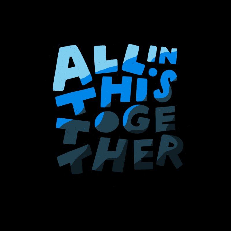 All In This Together Home Blanket by Katie Lukes