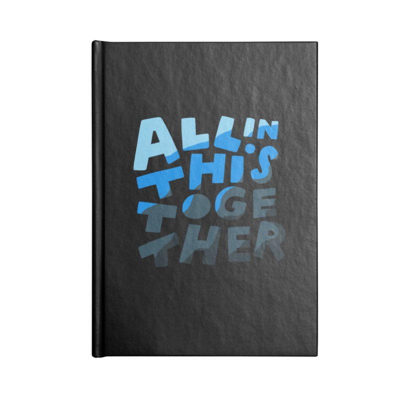 All In This Together Accessories Notebook by Katie Lukes