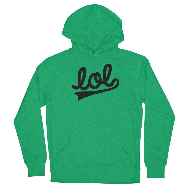 lol Women's Pullover Hoody by Katie Lukes