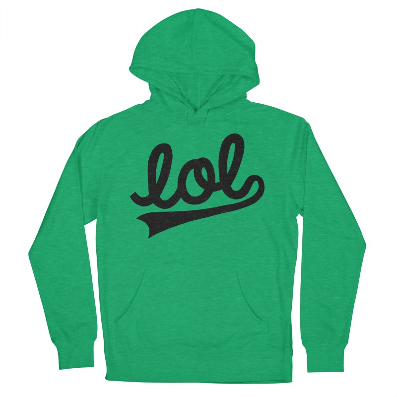 lol Women's French Terry Pullover Hoody by Katie Lukes