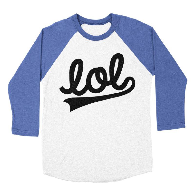 lol Women's Baseball Triblend T-Shirt by Katie Lukes