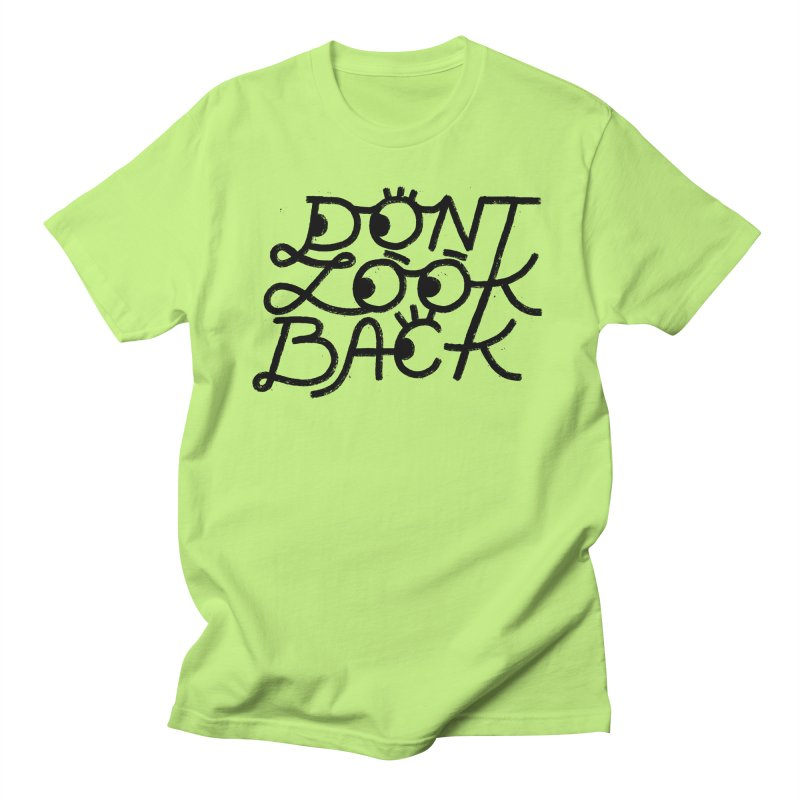 Don't Look Back Men's Regular T-Shirt by Katie Lukes