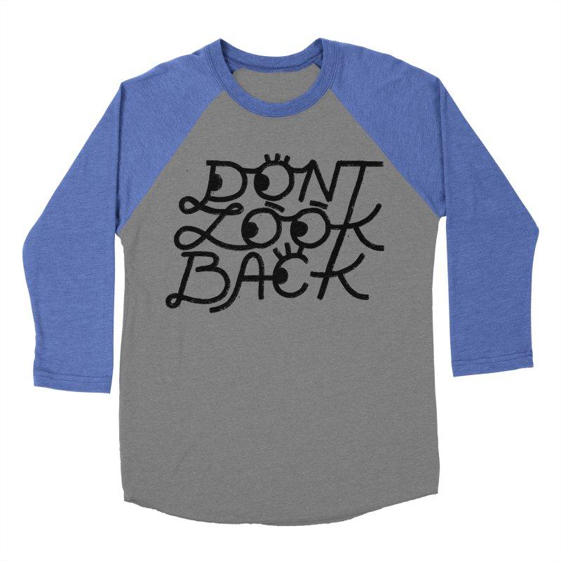 Don't Look Back Women's Baseball Triblend Longsleeve T-Shirt by Katie Lukes