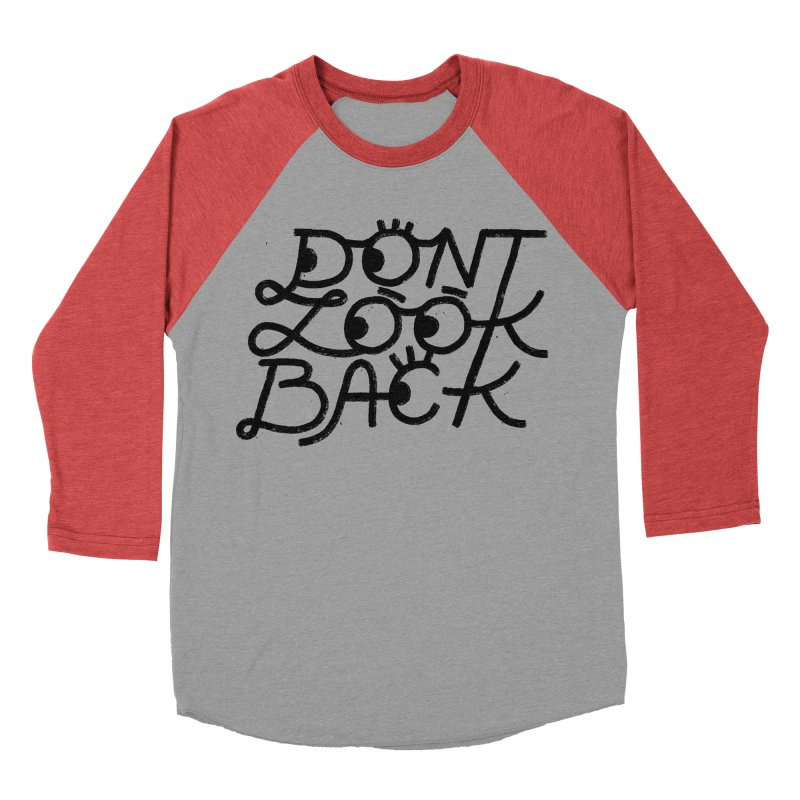 Don't Look Back Women's Baseball Triblend Longsleeve T-Shirt by Katie Lukes