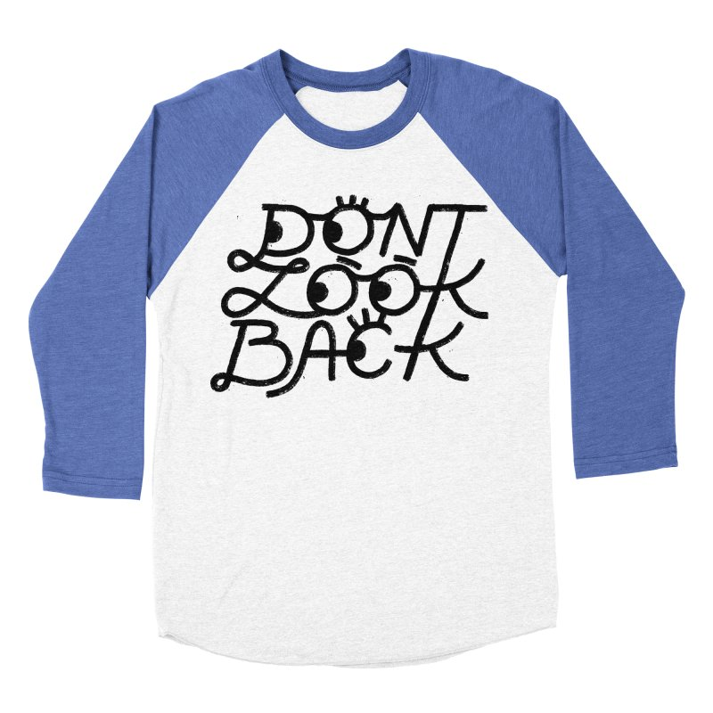Don't Look Back Men's Baseball Triblend Longsleeve T-Shirt by Katie Lukes