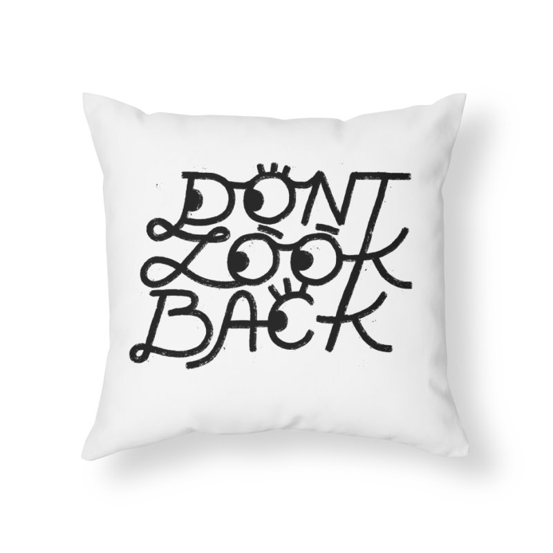 Don't Look Back Home Throw Pillow by Katie Lukes