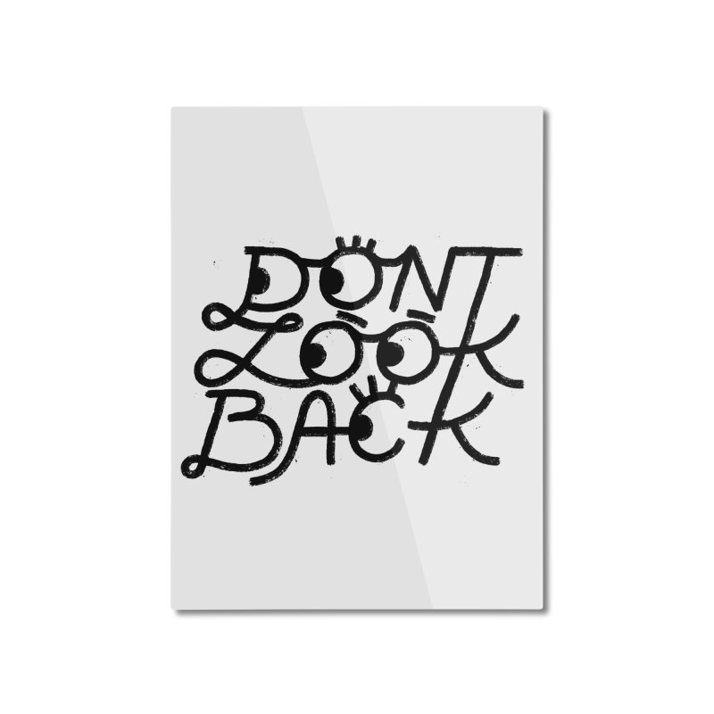 Don't Look Back Home Mounted Aluminum Print by Katie Lukes