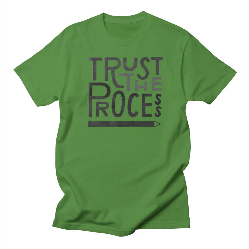 Trust the Process Men's T-Shirt by Katie Lukes