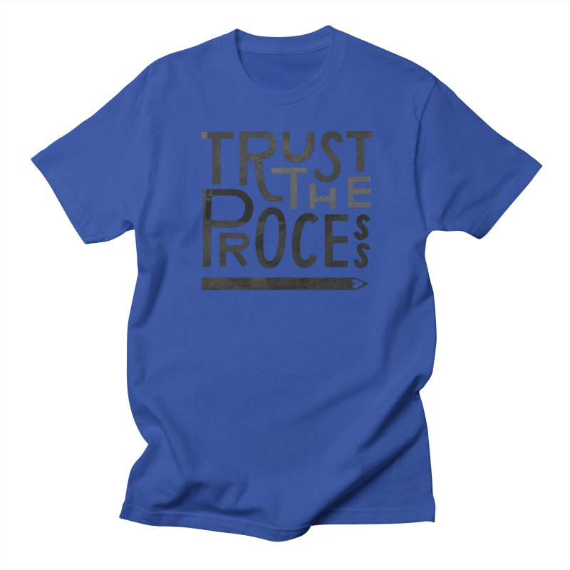 Trust the Process Men's Regular T-Shirt by Katie Lukes