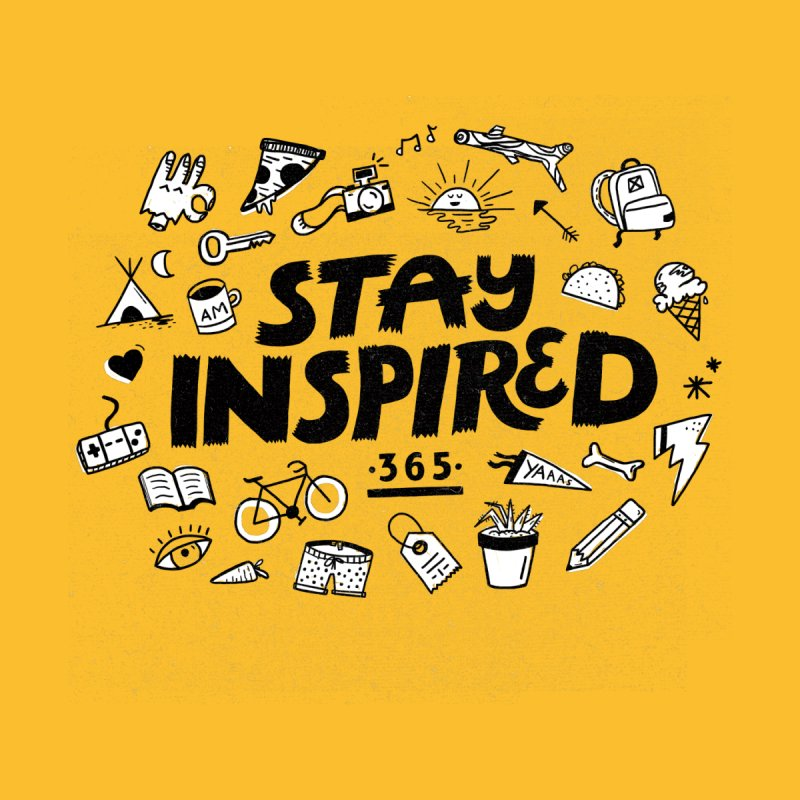 Stay Inspired Men's T-Shirt by Katie Lukes