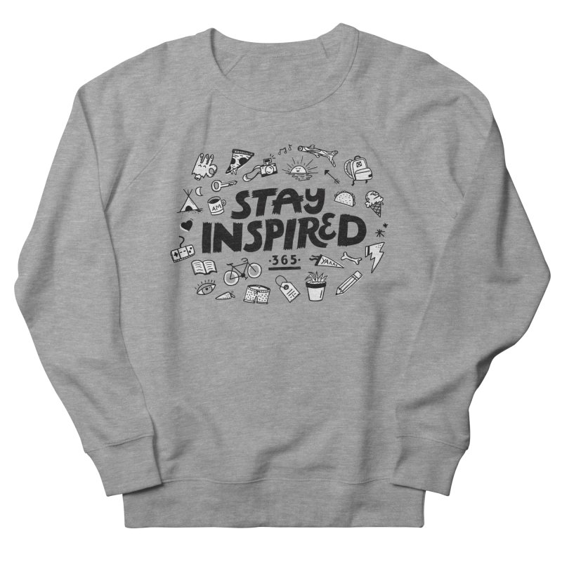 Stay Inspired Men's French Terry Sweatshirt by Katie Lukes