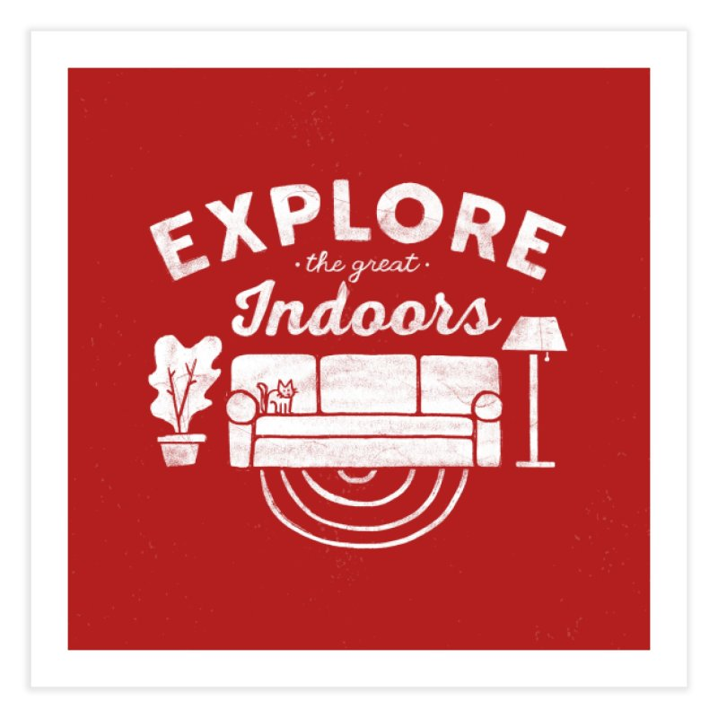 The Great Indoors Home Fine Art Print by Katie Lukes