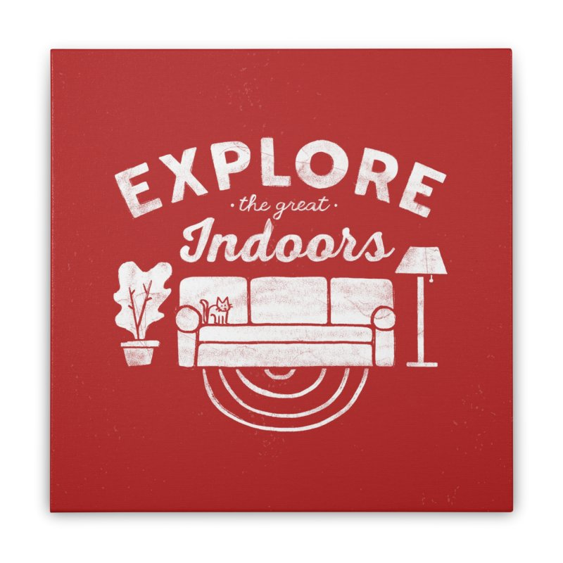 The Great Indoors Home Stretched Canvas by Katie Lukes