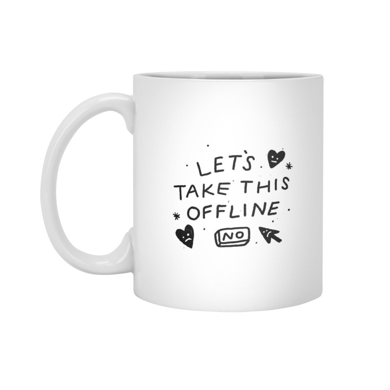Take This Offline Accessories Mug by Katie Lukes