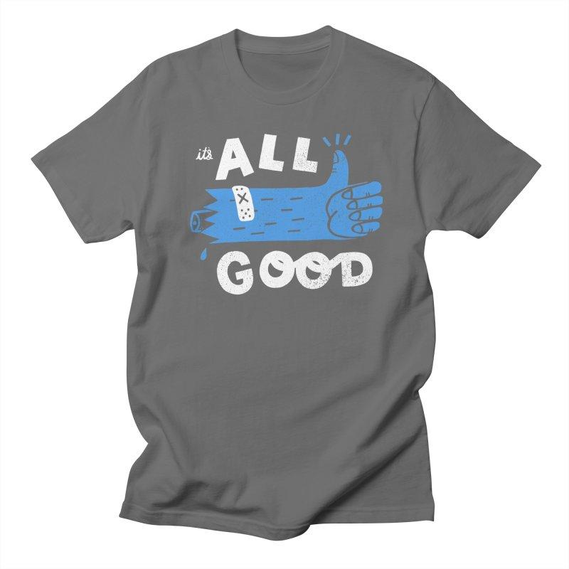 It's All Good Men's T-Shirt by Katie Lukes