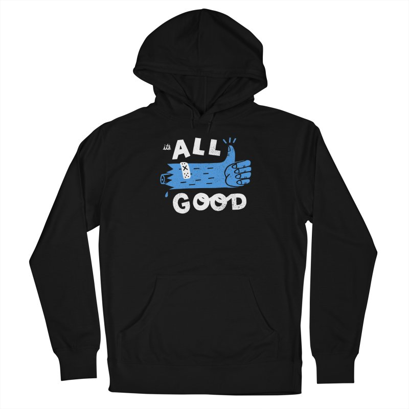 It's All Good Women's Pullover Hoody by Katie Lukes