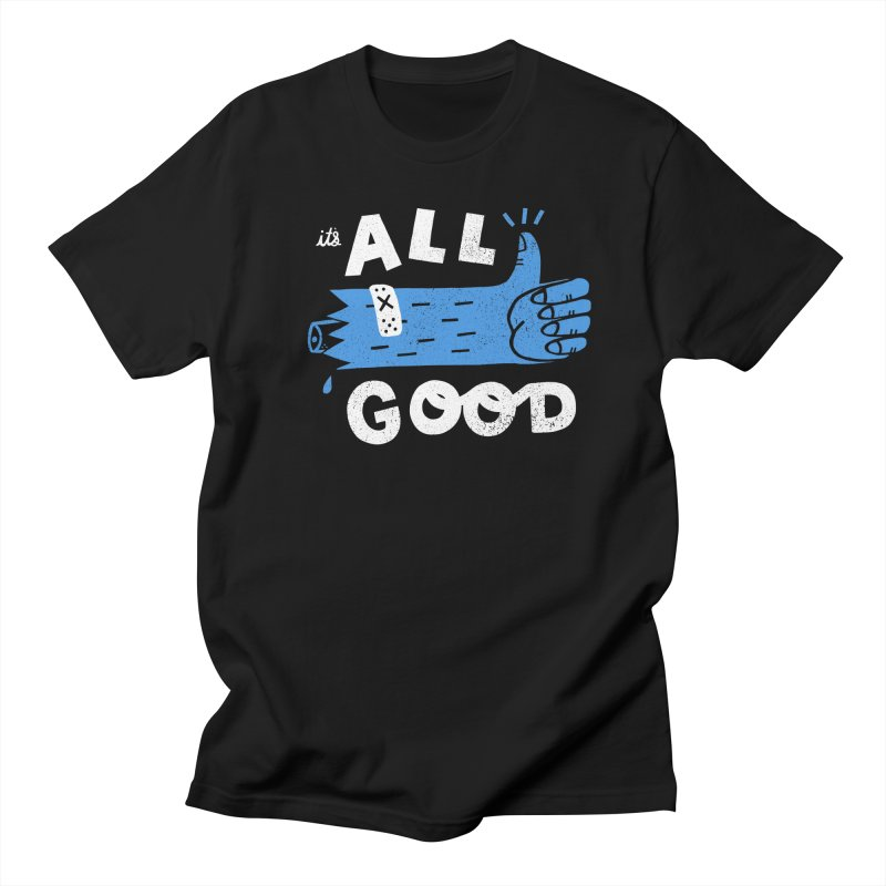 It's All Good Men's Regular T-Shirt by Katie Lukes
