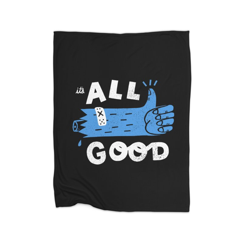 It's All Good Home Blanket by Katie Lukes
