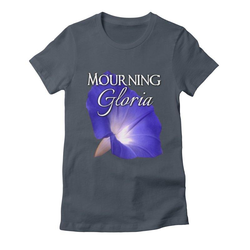 Mourning Gloria Standard Women's T-Shirt by Katie Michelle's Merchandise