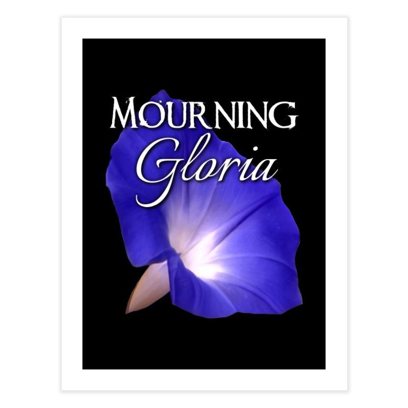 Mourning Gloria Standard Home Fine Art Print by Katie Michelle's Merchandise