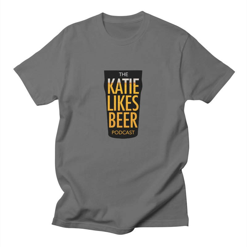 The Katie Likes Beer Podcast Men's T-Shirt by Katie Rocket's Artist Shop