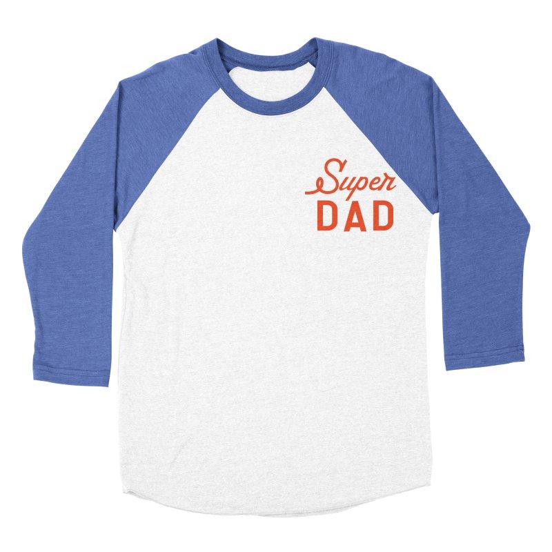 Super Dad Men's Baseball Triblend Longsleeve T-Shirt by Katie Rose's Artist Shop