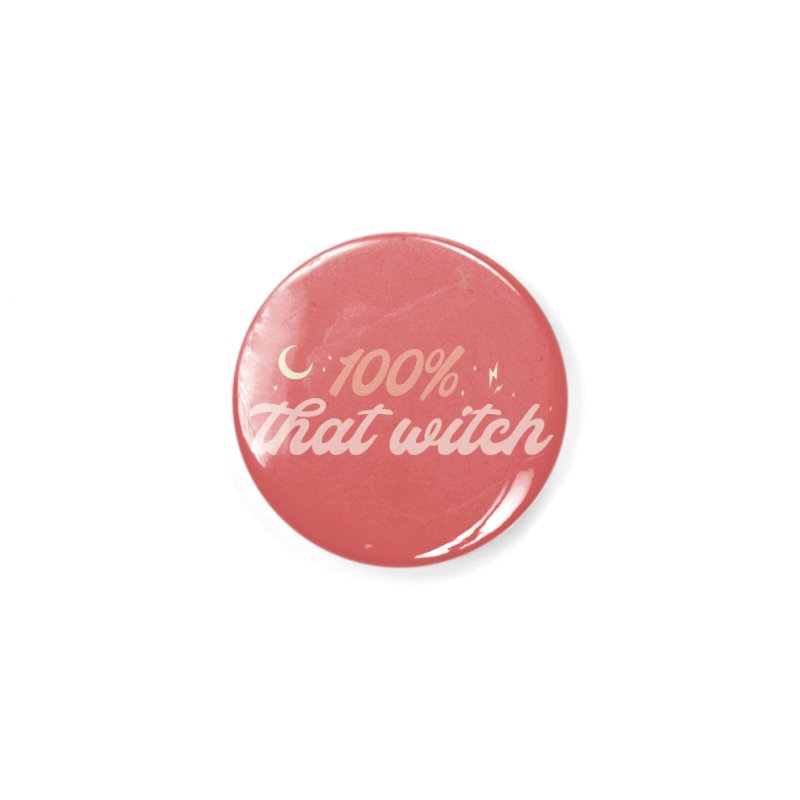 100% That Witch Accessories Button by Katie Rose's Artist Shop
