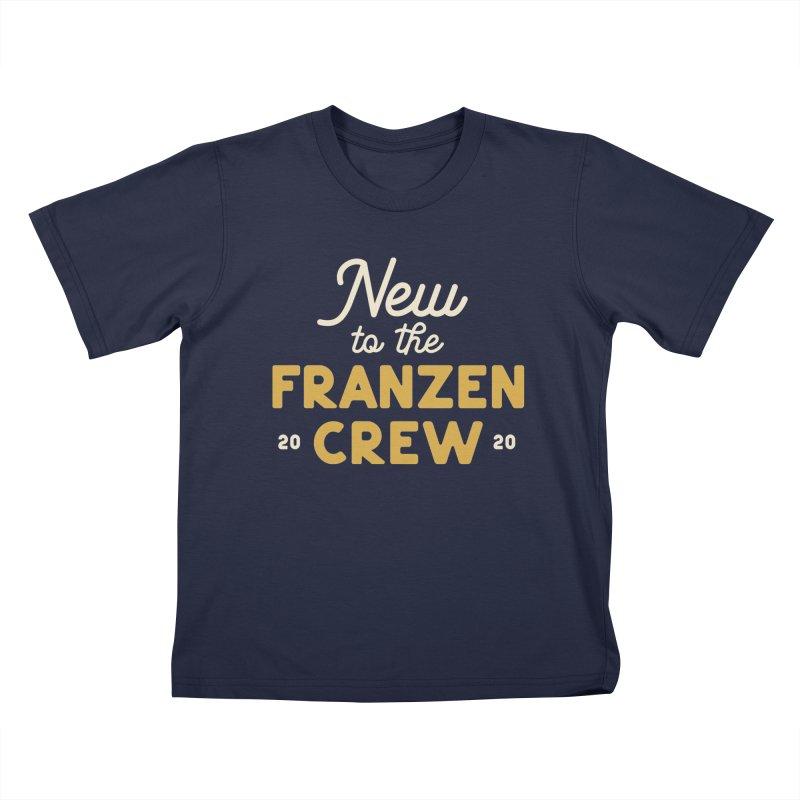 Franzen Crew Kids T-Shirt by Katie Rose's Artist Shop