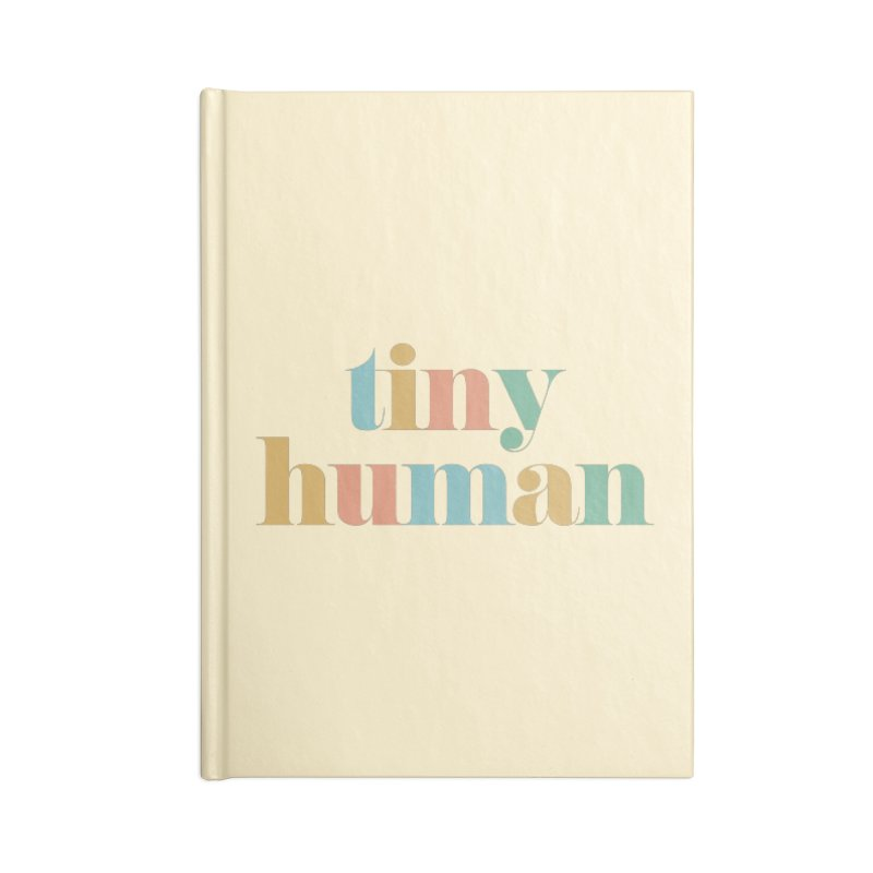 tiny human Accessories Notebook by Katie Rose's Artist Shop