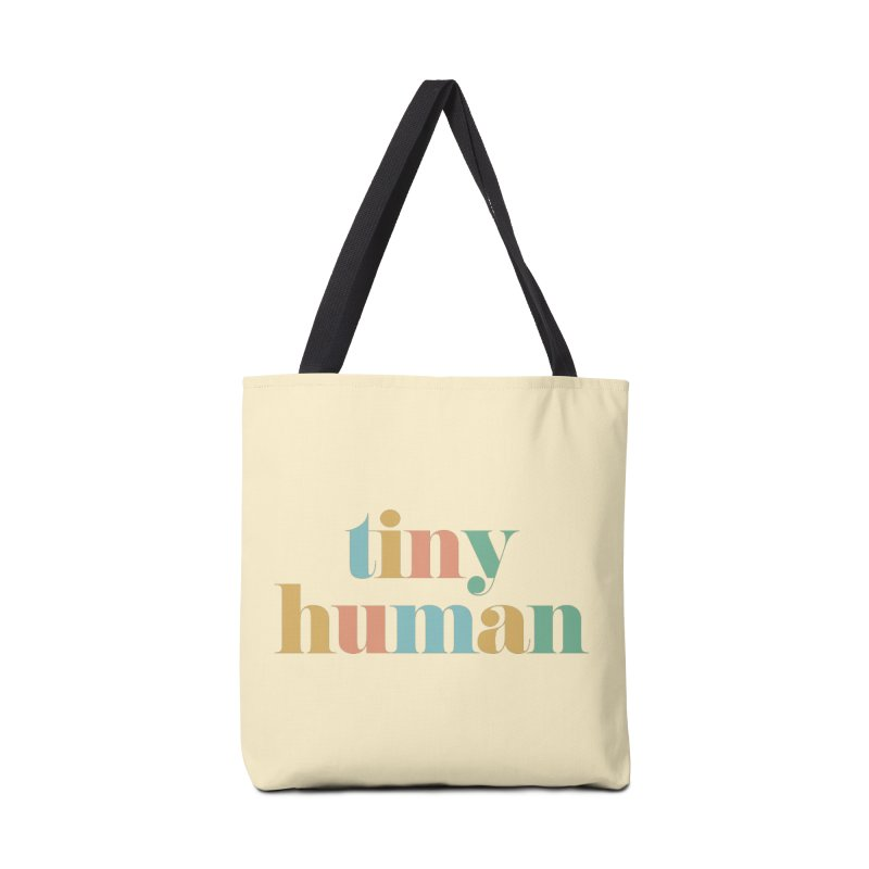 tiny human Accessories Bag by Katie Rose's Artist Shop