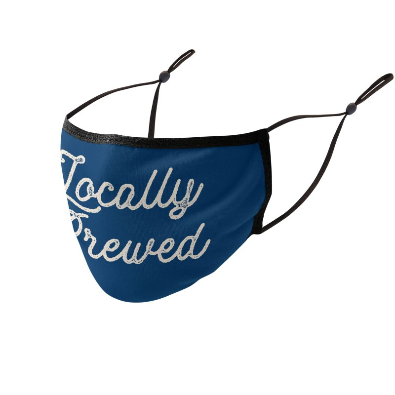 Locally Brewed Accessories Face Mask by Katie Rose's Artist Shop