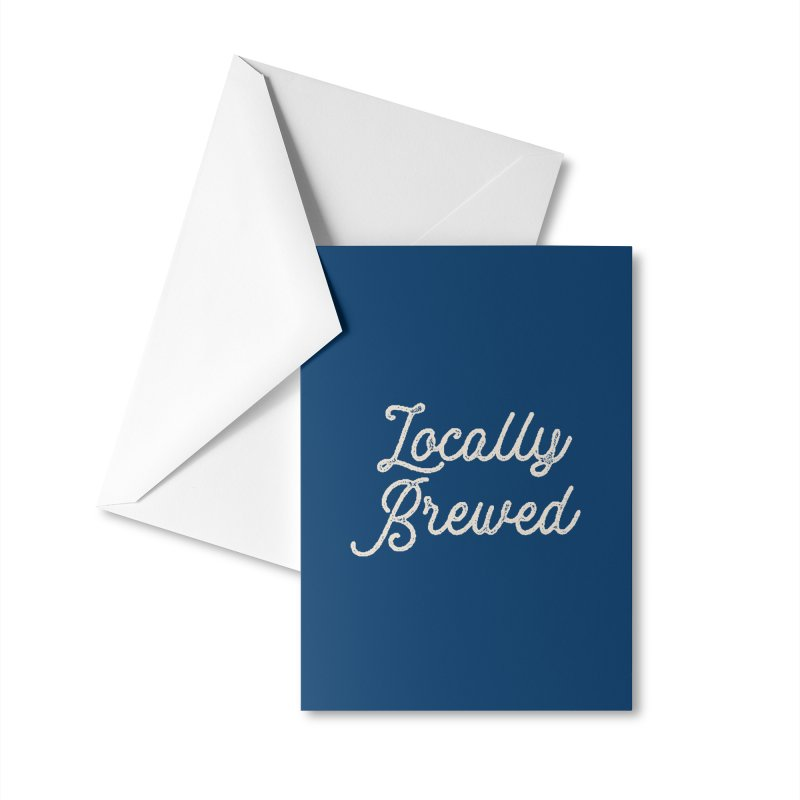 Locally Brewed Accessories Greeting Card by Katie Rose's Artist Shop