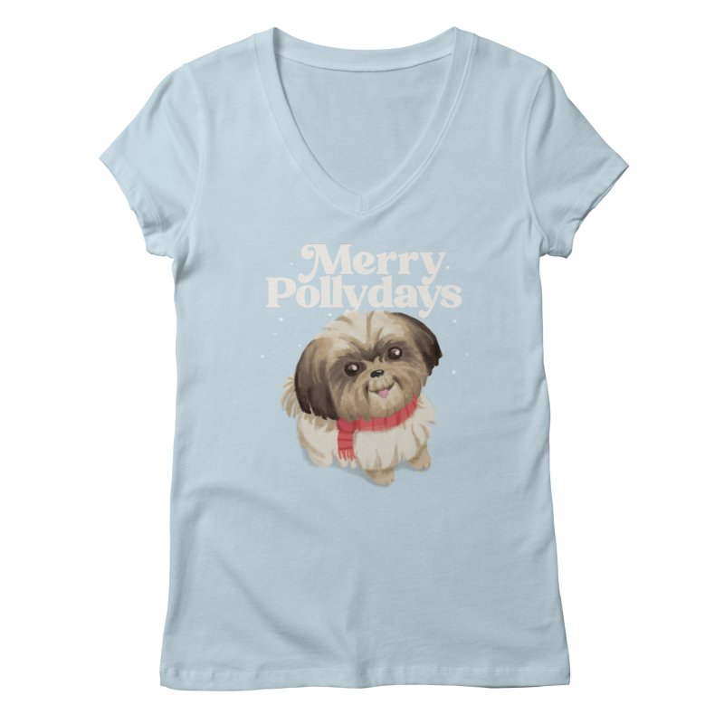 Polly Days Women's V-Neck by Katie Rose's Artist Shop