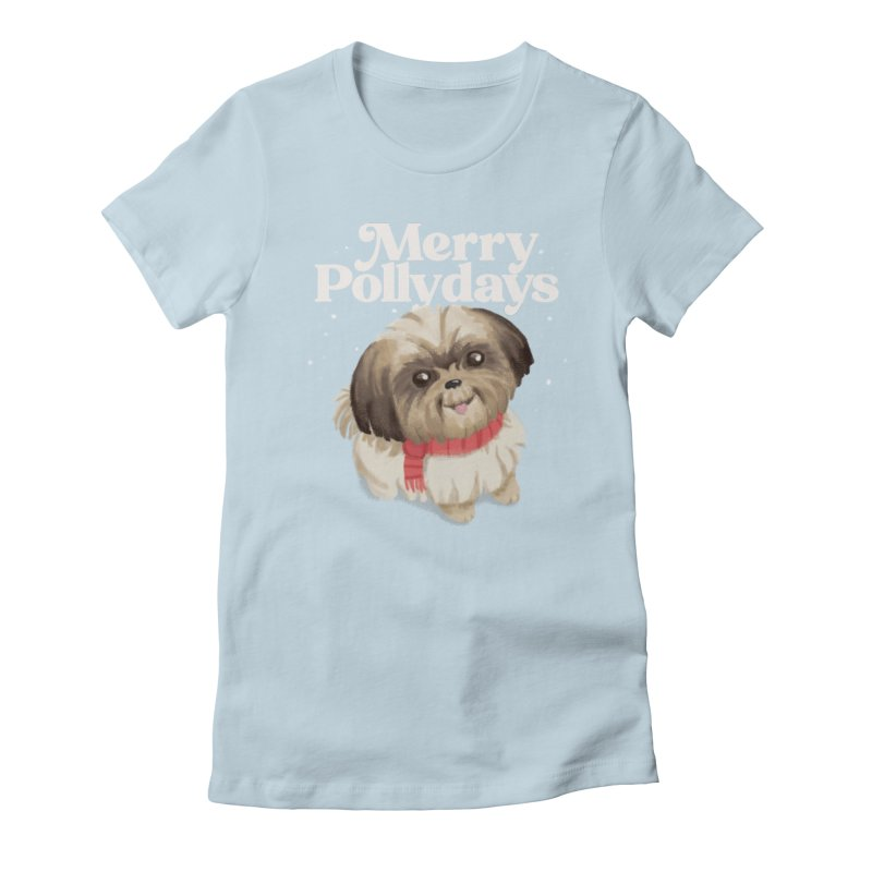 Polly Days Women's T-Shirt by Katie Rose's Artist Shop