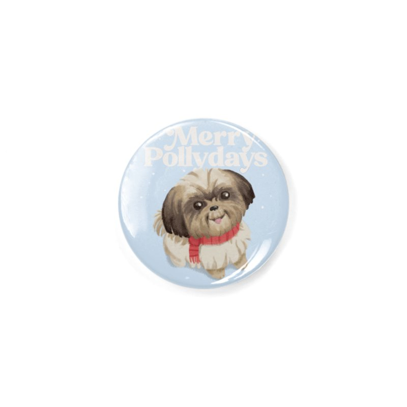Polly Days Accessories Button by Katie Rose's Artist Shop