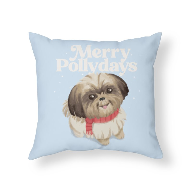 Polly Days Home Throw Pillow by Katie Rose's Artist Shop