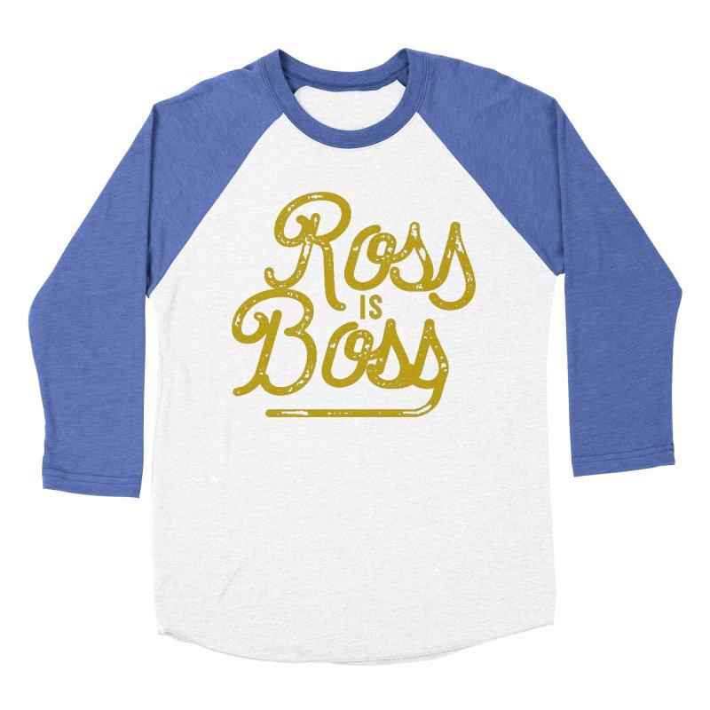 Ross is Boss Men's Baseball Triblend Longsleeve T-Shirt by Katie Rose's Artist Shop